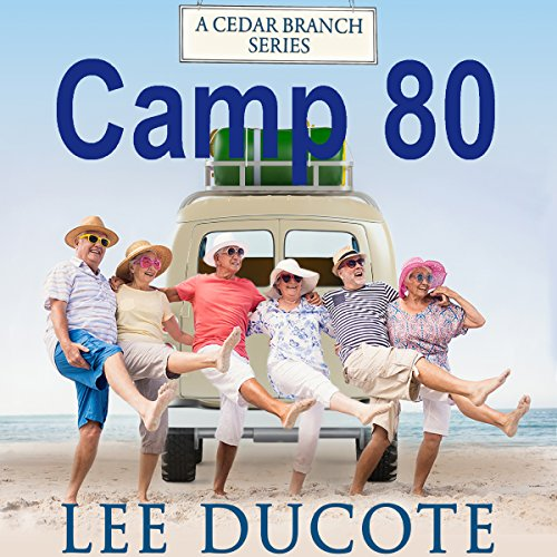 Camp 80 Audiobook By Lee DuCote cover art