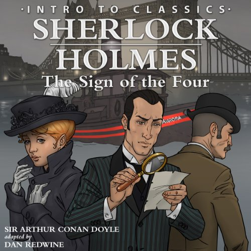 Intro to Sherlock Holmes: The Sign of the Four audiobook cover art