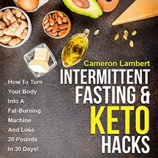 Intermittent Fasting & Keto Hacks cover art