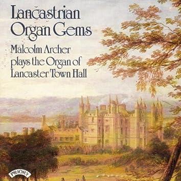 Lancastrian Organ Gems - The Organ of Lancaster Town Hall