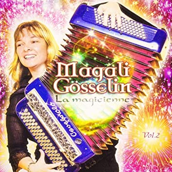 La magicienne, Vol. 2
