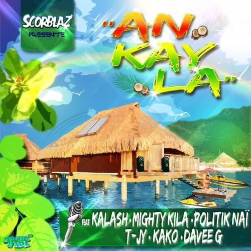 Scorblaz feat. Kalash, Mighty Kila, Politik Naï, T-Jy, Kako & Davee G