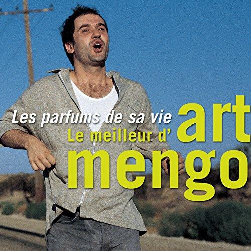Les parfums de sa vie - Le meilleur d'Art Mengo