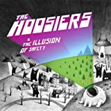 Songtexte von The Hoosiers - The Illusion of Safety