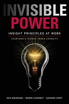 Invisible Power: Insight Principles at Work