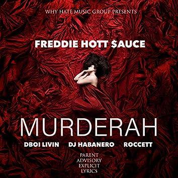 Murderah (feat. Dboi Livin, Dj Habanero & Roccett)