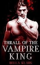 Thrall of the Vampire King (Blood Fire Saga)
