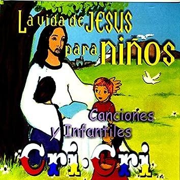 La Vida De Jesus Para Niños