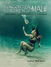 The Forgotten Children of Maui: Filipino Myths, Tattoos, and Rituals of a Demigod