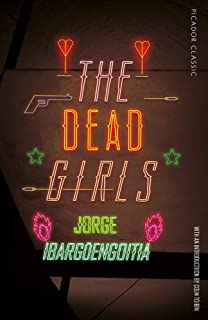 The Dead Girls (Picador Classic)
