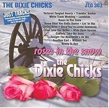 Karaoke: Dixie Chicks Roses in the Sn