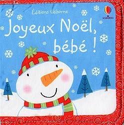 Livres Noël Joyeux Noël, bébé !