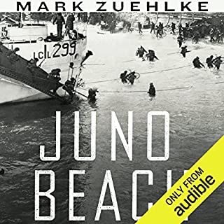 Juno Beach      Canada's D-Day Victory: June 6, 1944              Written by:                                                                                                                                 Mark Zuehlke                               Narrated by:                                                                                                                                 Steve Kehela                      Length: 13 hrs and 46 mins     16 ratings     Overall 4.5