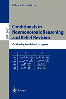 Conditionals in Nonmonotonic Reasoning and Belief Revision: Considering Conditionals as Agents