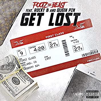 Get Lost (feat. Rocky B & Queen Pin)
