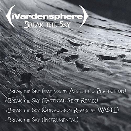 Break the Sky (Tactical Sekt Remix)