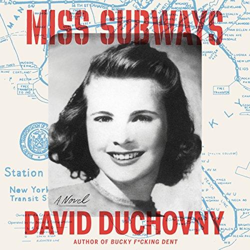 Miss Subways: A Novel