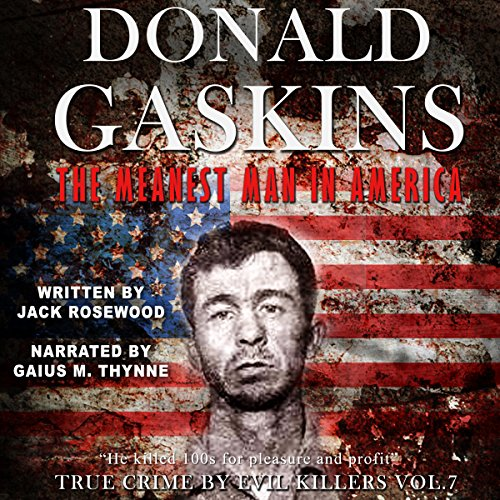 Donald Gaskins: The Meanest Man in America audiobook cover art