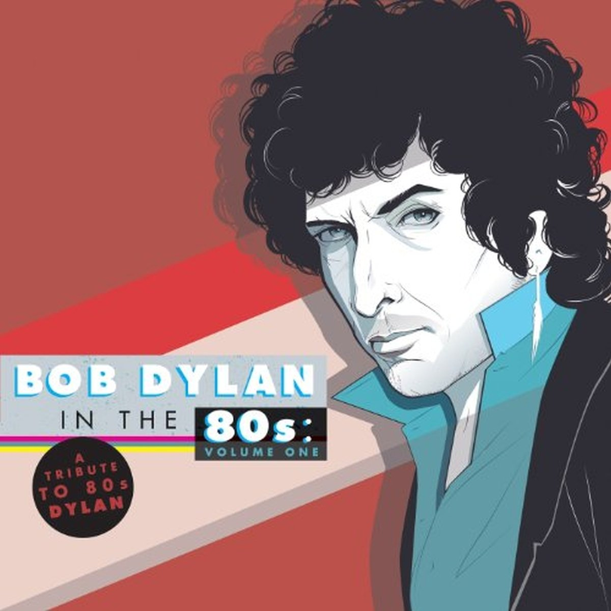 A Tribute To Bob Dylan In The 80s: Volume 1 [2 LP]
