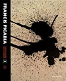 Francis Picabia - Catalogue raisonné Volume 2 (1915-1927)