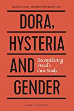 Dora, Hysteria, and Gender: Reconsidering Freud's Case Study (Figures of the Unconscious)