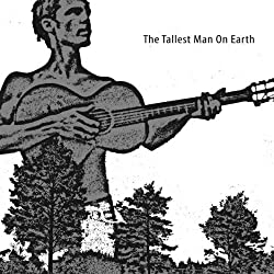 Tallest Man on Earth Ep by Tallest Man on Earth (2010-08-24)