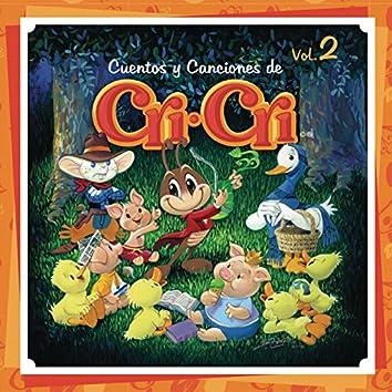 Cuentos y Canciones de Cri-Cri, Vol. 2