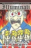 Adam Weishaupt and the Secrets of the Bavarian Illuminati: A Cartoon Expose of the Order (Illuminati Rex Conspiracy Comics Series, Band 3) - Tom A Hidell
