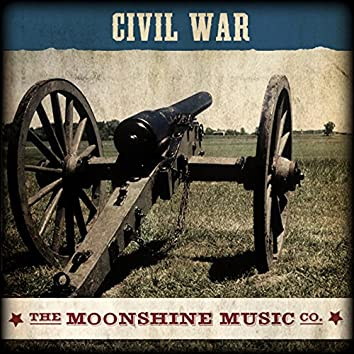 The Moonshine Music Co: Civil War