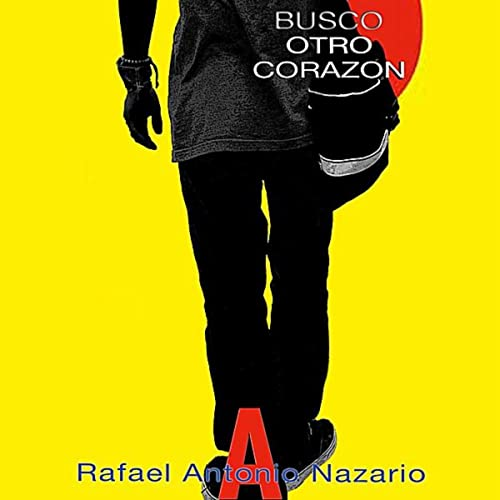 Busco Otro Corazón de Rafael Antonio Nazario en Amazon Music ...