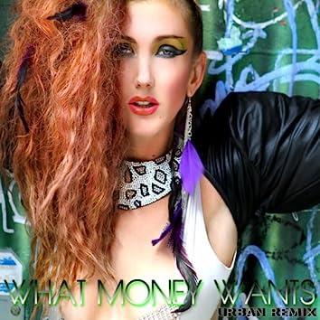 What Money Wants (Burken Beats Remix)