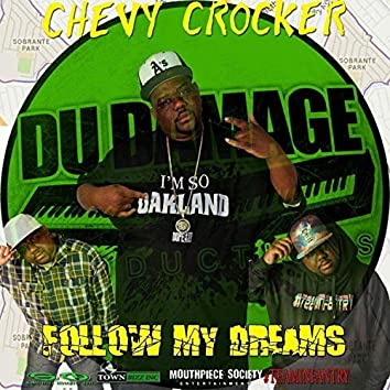 Follow My Dreams (feat. Du Damage)