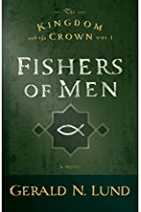 The Kingdom and the Crown, Volume 1: Fishers of Men Kindle Edition