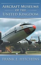 Aircraft Museums of the United Kingdom
