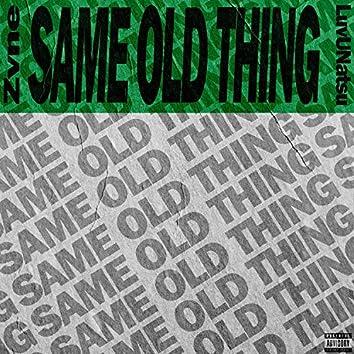 Same Old Thing (feat. Luv U Natsu)