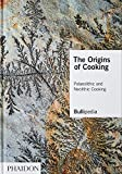 The Origins of Cooking: Paleolithic and Neolithic Cooking (FOOD-COOK)