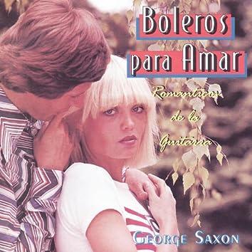 Boleros para Amar - Romanticos de la Guitarra