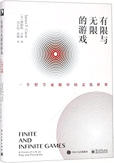 Finite and Infinite Games:A Vision of Life as Play and Possibility (Chinese Edition)