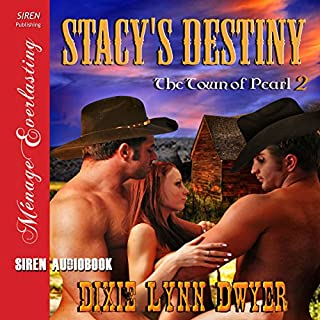 Stacy's Destiny: The Town of Pearl, Book 2 audiobook cover art