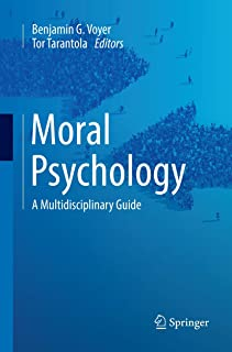 Moral Psychology: A Multidisciplinary Guide