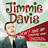 Don't Take My Sunshine Away: Vintage Hillbilly Blues and Ballads (1932-1949)