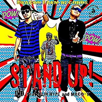 Stand Up! feat. Gun Hype & Maco-T