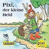 Pixi, der kleine Held (Pixi E-Books)