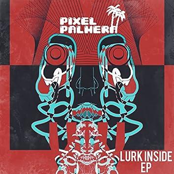Lurk Inside EP