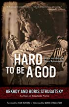 Hard to Be a God (Rediscovered Classics)