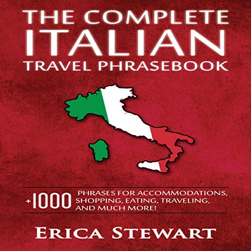 The Complete Italian Travel Phrasebook audiobook cover art