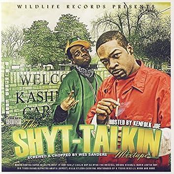 Tha Shyt-Talkin Mixtape