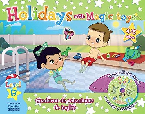 Holidays with Magic toys. Level B - 9788490673911