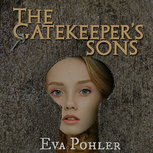 The Gatekeeper's Sons audiobook cover art