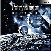 Die Rückkehr (Perry Rhodan Sternenozean 36) Hörbuch